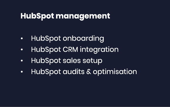 HubSpot management HubSpot onboarding HubSpot CRM integration HubSpot sales setup HubSpot audits & optimisation