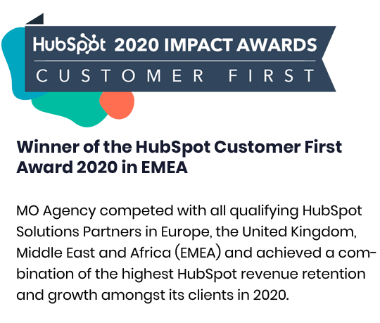 Winner of the HubSpot Customer First Award 2020 in EMEA MO Agency competed with all qualifying HubSpot Solutions Part